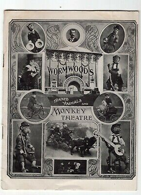 Early 1900 Wormwoods Trained Animals & Monkey Theatre