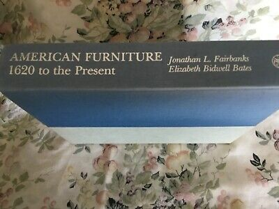 American Furniture 1620- Present Fabulous Reference Book  Circa  1981