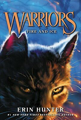 Warriors #2 Fire and Ice (Warriors The Prophecies Begin)by Erin Hunter Paperback