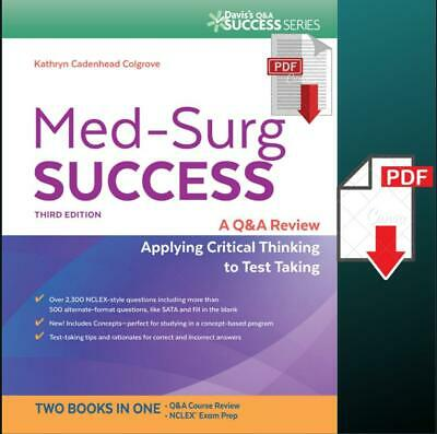 Med-Surg Success A Q&A Review Applying Critical Thinking to Test Taking 3ED 【ĒßØ