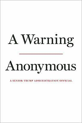 A Warning by Anonymous Hardcover Public Affairs and Administration NEW