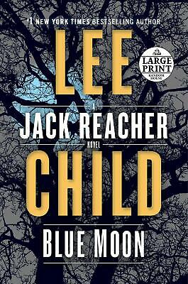 Blue Moon: A Jack Reacher Novel by Lee Child Paperback Large Print NEW