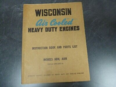 Wisconsin ABN AKN Air-Cooled HD Engine Parts Catalog & Owner Operator Manual