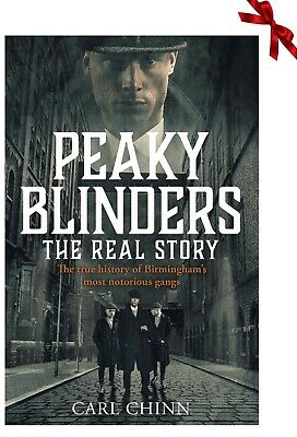 Peaky Blinders: The Real Story by Carl Chinn New Paperback Book