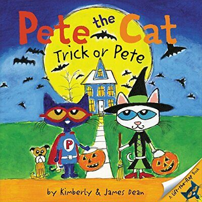 Pete the Cat: Trick or Pete by James Dean  Children's Halloween Books Paperback