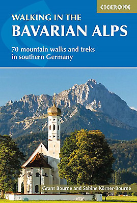 Walking in the Bavarian Alps 85 Mountain Walks & Treks
