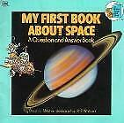 My First Book about Space  (ExLib) by Golden Books Staff; Dinah L. Moche
