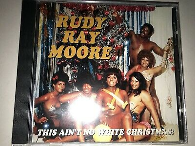 CD - RUDY RAY MOORE - This Ain't No White Christmas - SEALED!