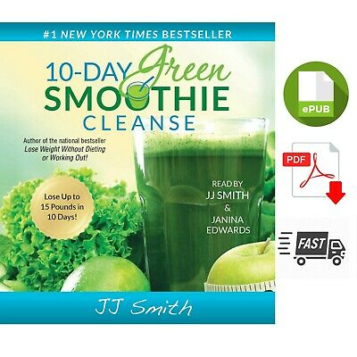 10-Day Green Smoothie Cleanse By J J Smith ✔✔ (Instant Delivery) P D F | E P.U.B
