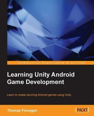 Learning Unity Android Game Development by Thomas Finnegan