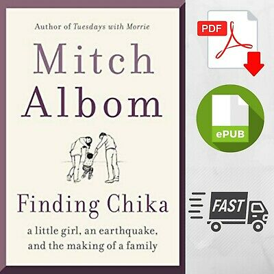 ✔Finding Chika: A Little Girl, an Earthquake By Mitch albom [P.D.F] | FAST SHIP✔