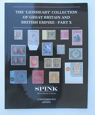 STAMPS LIONHEART COLLECTION OF BRITISH EMPIRE SPINK 2019 AUCTION CATALOG part X