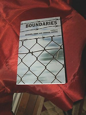 Boundaries readings in Deviance, Crime and Criminal Justice (Pearson)