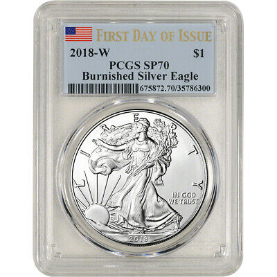 2018-W American Silver Eagle Burnished - PCGS SP70 - First Day Issue