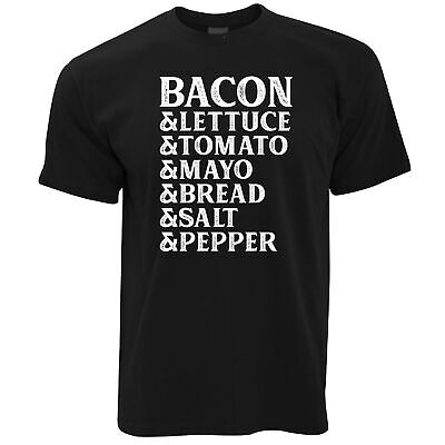 BLT T Shirt Bacon Lettuce Tomato Sandwhich List Of Ingredients