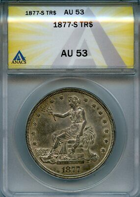 1877 S Tr $1 Anacs Au 53 (Au, Almost Uncirculated) Silver Trade Dollar