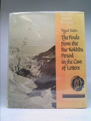 The Finds from the Bar Kokhba Period in the Cave of Letters (Judean...  (1st Ed)