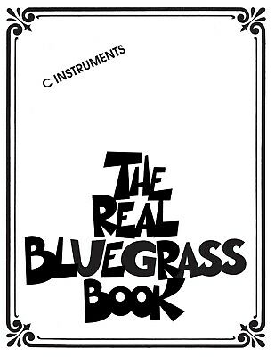 The Real Bluegrass Book: C Instruments