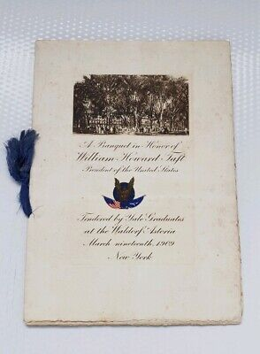 1909 Banquet For President Taft By Yale Graduates @ Waldorf Astoria