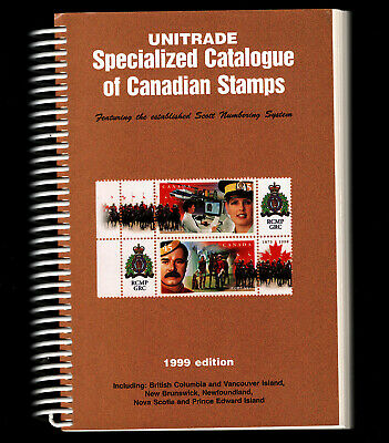 OPC 1999 Unitrade Specialized Catalogue of Canadian Stamps 599pgs