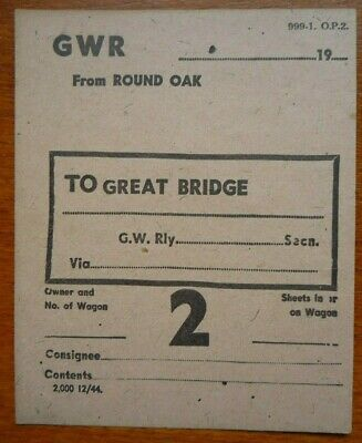Great Western Railway (GWR) Wagon label from Round Oak to Great Bridge (unused)