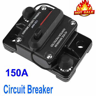 150A Amp DC 12V-24V Circuit Breaker Car Auto Marine Stereo Audio Replace Fuse US