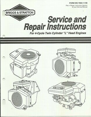 Briggs & Stratton 1990 4-Cycle Twin L Engines Service and Repair Manual MS-7000