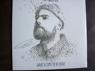 Tom Walker - What A Time To Be Alive Vinyl LP - Signed Edition....Brand New