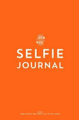 The Selfie Journal: A Photo Journal Of 101 Selfies To Take And Collect,Rossi Fo