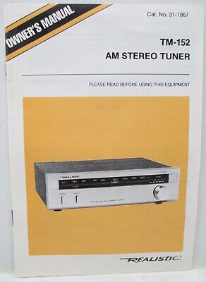 Vintage REALISTIC TM-152 AM/AM Stereo Tuner Owner's Manual