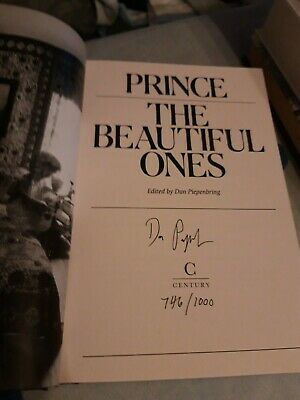 The Beautiful Ones - Prince - Signed by Dan Piepenbring - First Numbered Edition