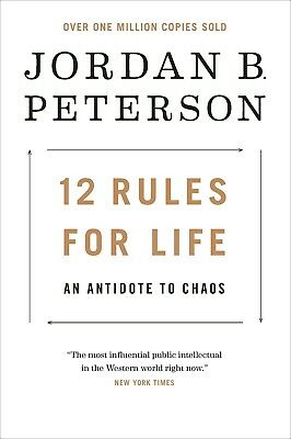 12 Rules for Life: An Antidote to Chaos by Peterson (E-B000KS)