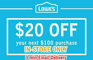ONE (1X) LOWES $20 OFF $100 1Coupon - Lowe's In-storeOnly FAST SHIPMENT