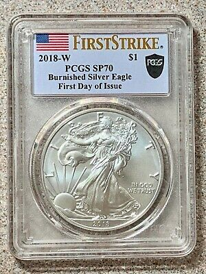 2018-W Burnished $1 Silver Eagle * PCGS SP70 * First Strike and Day of Issue