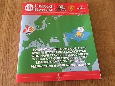 Manchester United FC v FC Astana 19/9/2019 Official Matchday Programme BN RARE