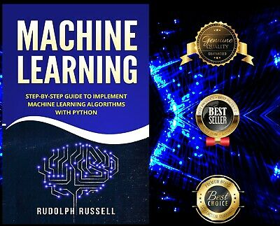 Machine Learning Step-by-Step Guide Implement Machine Learning Algorithms P.D.F