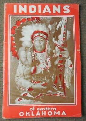 Vintage 1956 Indians of Eastern Oklahoma Soft Cover Reference Book