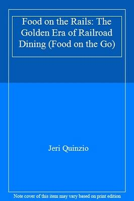 Food on the Rails by Quinzio  New 9781442272385 Fast Free Shipping--