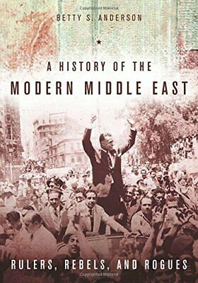 History of the Modern Middle East, Anderson 9780804783248 Fast Free Shipping--