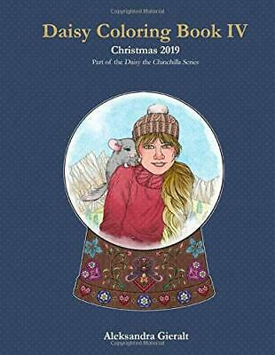 Daisy Coloring Book IV: Christmas 2019 Daisy the Chinchilla Coloring -Paperback