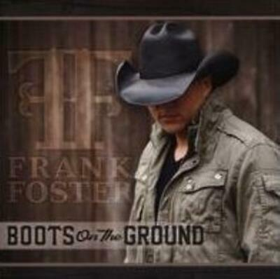Frank Foster: Boots On The Ground (Cd.)