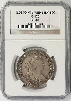 1806 Pointed 6 With Stem O-120 Draped Bust Half Dollar 50C XF 40 NGC