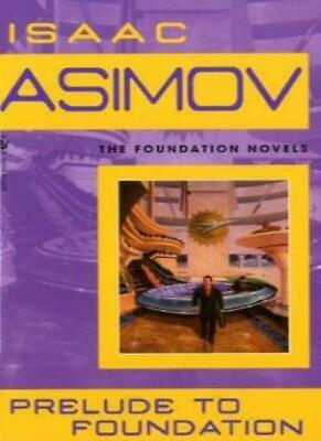 Prelude to Foundation by Asimov, Isaac  New 9780553278392 Fast Free Shipping*-