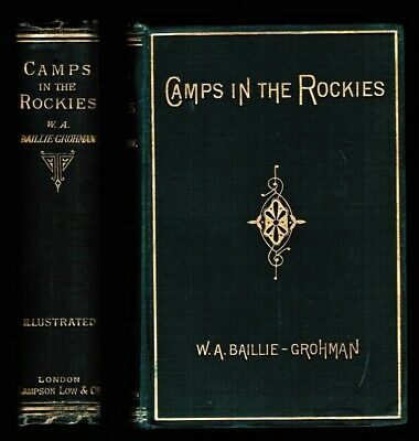 Camps in the Rockies Baillie-Grohman 1883