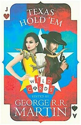 Wild Cards - Texas Hold'Em - George R. R. Martin -  9780008285197