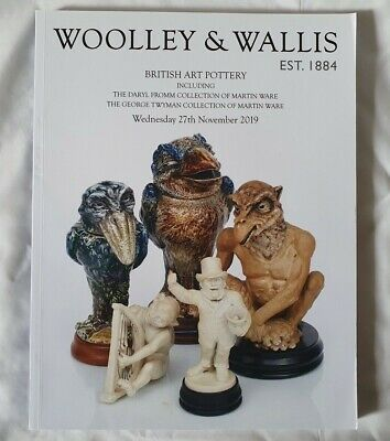 Woolley & Wallis Catalogue Art Pottery+ Two Private Collection Martinware Nov 19