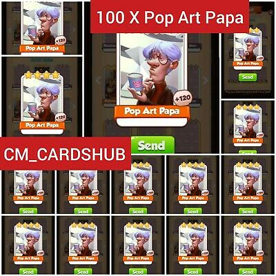 100 x Pop Art Papa Coin Master Cards ( Fastest Delivery ) + Any 25 Cards