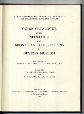 Guide Catalogue Neolithic & Bronze Age Collections Devizes Museum Wiltshire vgc