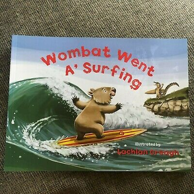 New, Lachlan Creagh, Wombat Went A' Surfing. 9780734415578