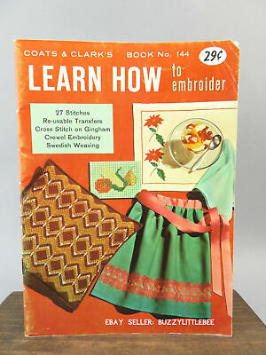 Vintage 1963 Learn How to Embroider Book No. 144 Complete with Templates